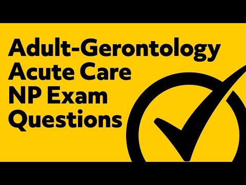 Adult-Gerontology Acute Care (Nurse Practitioner) Exam Questions