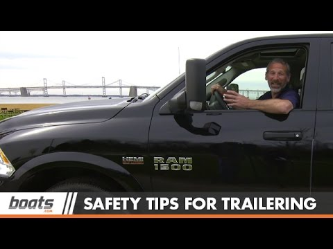 Safety Tips for Trailering a Boat
