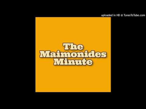 Maimonides Minute.Episode 1