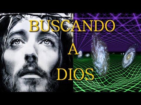 BUSCANDO A DIOS (FÍSICA CUÁNTICA  RELIGIÓN Y ESPIRITUALIDAD)
