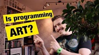 Is Programming Art? - MPJ