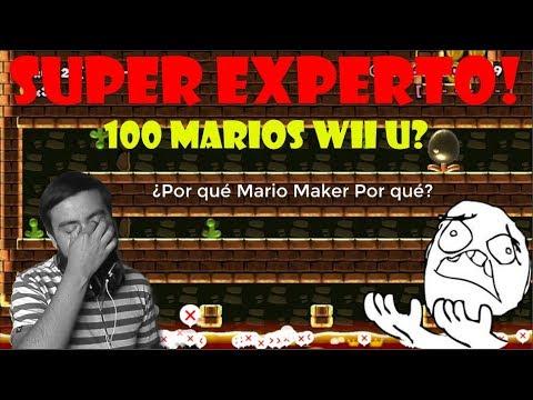 Super experto wii u? Por qué a mi!? #10 Super Mario Maker