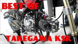 Takegawa Ksr Best Of !!