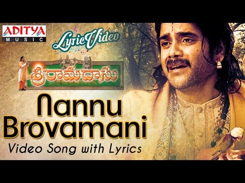 Nannu brovamani Video Song With Lyrics II Sri Ramadasu Movie Songs II Nagarjuna Akkineni,Sneha