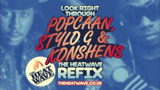 Look Right Through (The Heatwave Refix) Popcaan x Stylo G x Konshens x J Capri x Storm Queen