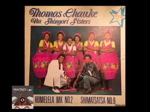 Thomas Chauke & Na Shinyori Sisters - Humelela MK No  2