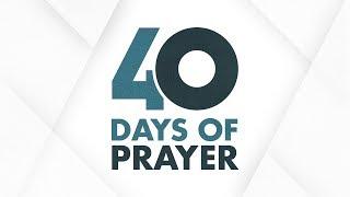 40 Days Of Prayer Day 16: 12/07/19