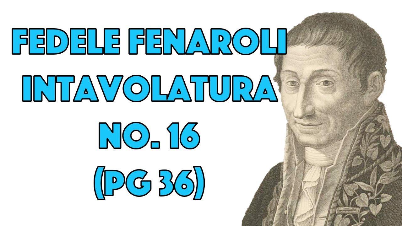 Intavolatura No. 16 (pg 36) by Fedele Fenaroli