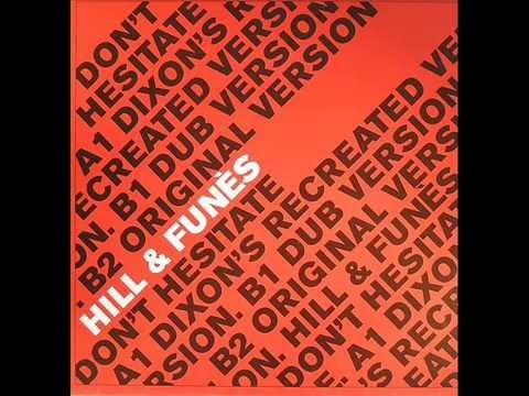 Hill & Funès  -  Don't Hesitate (Dixon's Recreated Version)