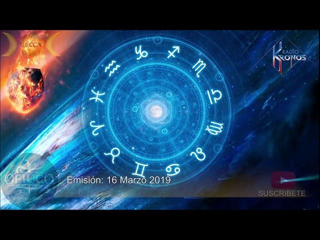 HORÓSCOPO Y PREDICCIONES DEL 16 AL  24 DE MARZO DE 2019
