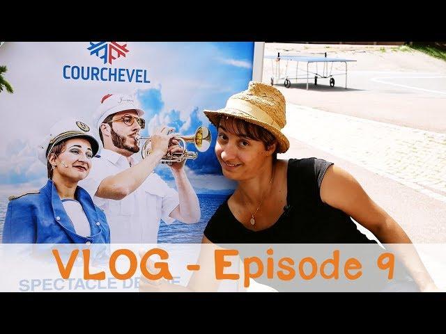 Vlog Notre Vie d'Artiste - Episode 9 - Courchevel et Sambuy