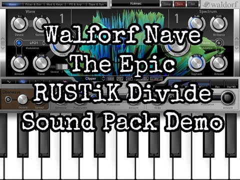 NAVE Synth 🎹 The RUSTiK Divide Sound Pack Demo ♦ Massive NEW Preset Bank