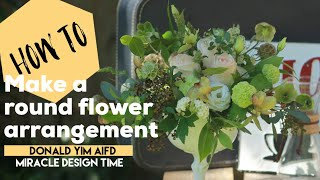 How to Create a Simple Round Arrangement/MIRACLE DESIGN TIME