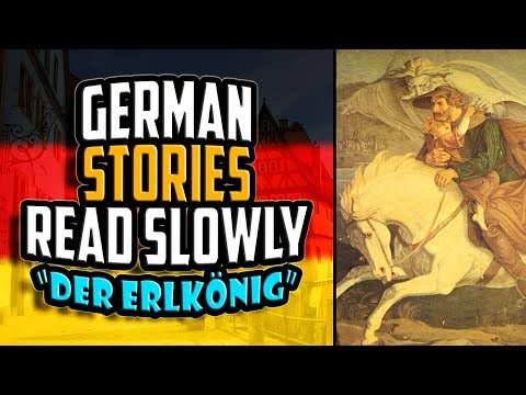 German Stories Read Slowly | Der Erlkönig by Johann Wolfgang von Goethe | Get Germanized | #3