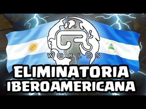 ELIMINATORIAS CRWorlds: ARGENTINA vs NICARAGUA - KManuS88 - Clash Royale