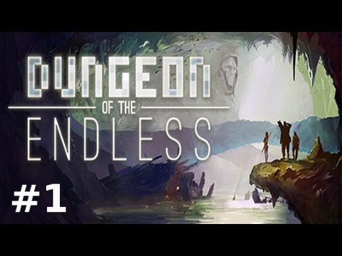Dungeon of the Endless - Episode 1 : Première sortie