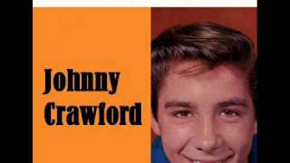 Johnny Crawford - Your Nose Is Gonna Grow