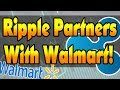 Ripple Partners With Walmart? What Does This Mean? Ripple, MoneyGram, Walmart2World News!