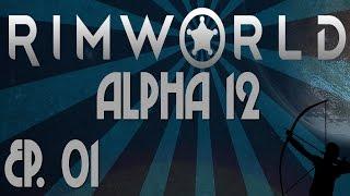 Rimworld Alpha 12 | Ep 1 | War Puppy | Let's Play!