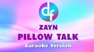 ZAYN - PILLOWTALK ( Karaoke / Lyrics ) Free Download