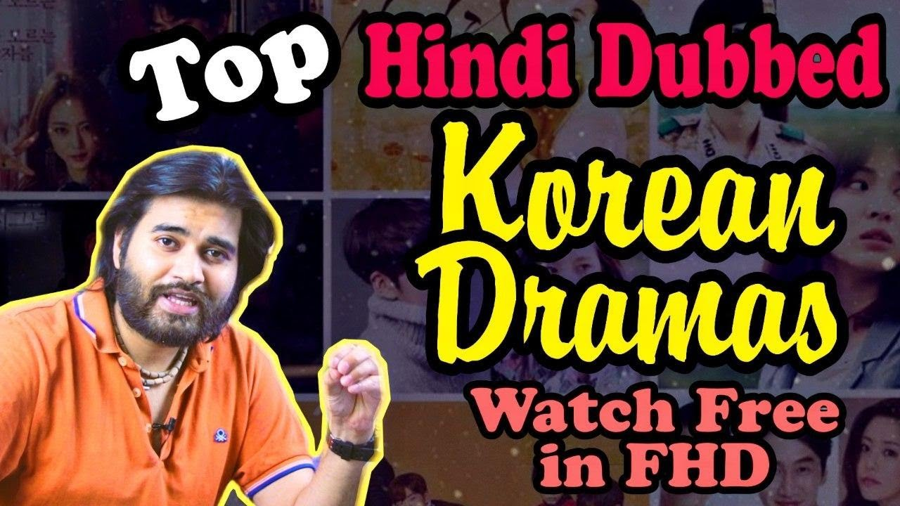 Download Korean Drama in Hindi dubbed | list of Korean dramas dubbed in Hindi | Watch K Drama Free in Full HD