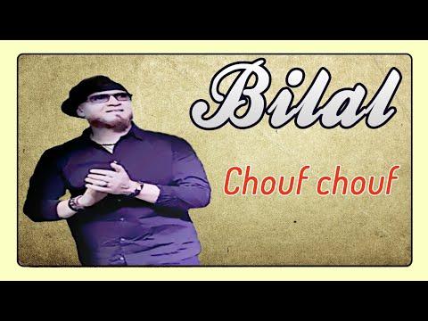 Cheb Bilal - Chouf Chouf