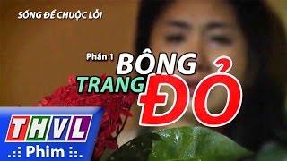 thvl  song de chuoc loi - phan 1 bong trang do trailer tuan 2