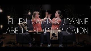 MEINL Percussion - Ellen Mayer & Joannie Labelle - Slaptop Cajons