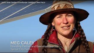 Jack's Solar Garden Crowdfunder: Building a New Farm!