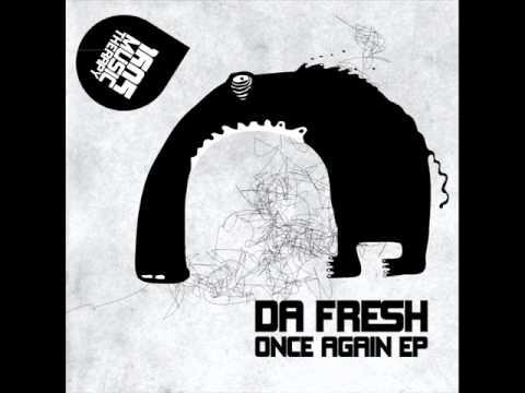 Da Fresh - Once Again (Original Mix) [1605-045]