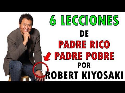 PADRE RICO PADRE POBRE  6 LECCIONES DE ROBERT KIYOSAKI PARA SER RICO