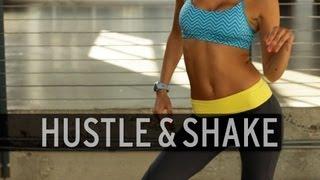 Hustle And Shake