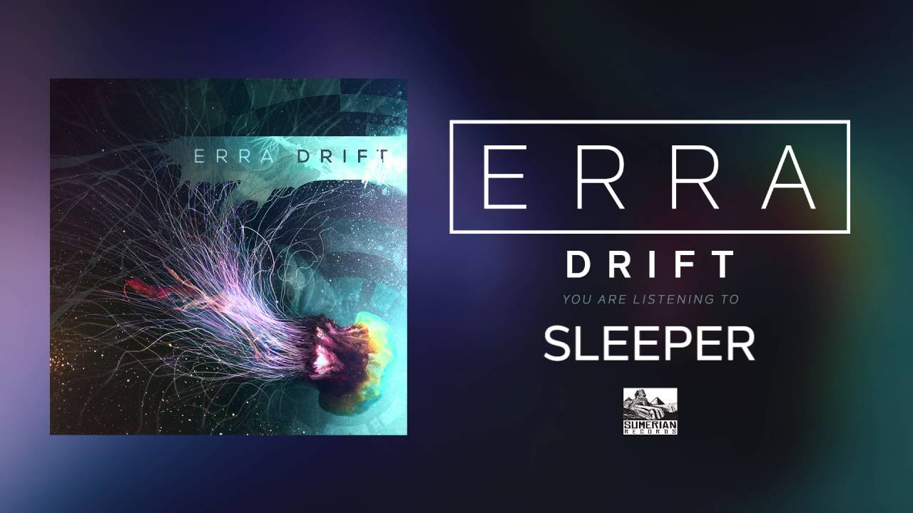 Erra Sleeper
