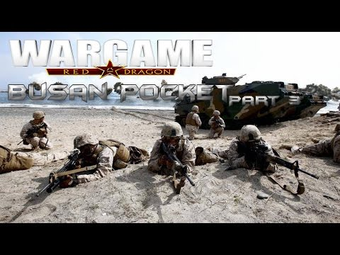 USMC Liberating Seoul - Busan Pocket - Wargame: Red Dragon - Part 3