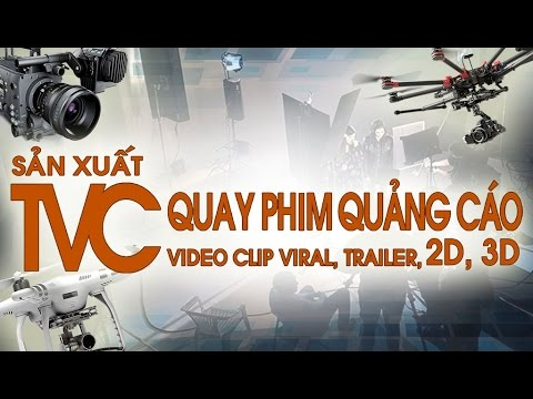 Dịch Vụ Quay Phim, Làm Video Clip Quảng Cáo Sản Phẩm Chuyên Nghiệp