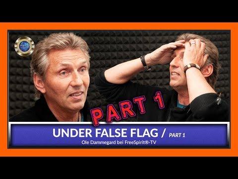 Under False Flag - Ole Dammegard / Part 1 [EN]