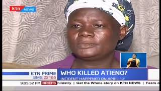Who killed Atieno? Valery Atieno was stabbed in the neck while asleep at parents\' house