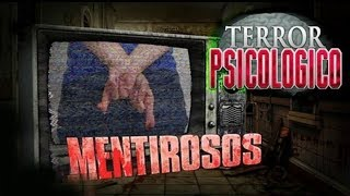 MENTIROSOS (Creepypasta) | Terror Psicológico 2.0