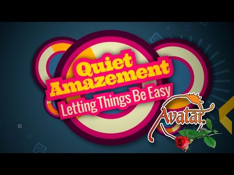 Quiet Amazement - Letting Things Be Easy - 2016