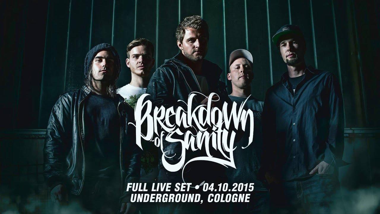 Breakdown Of Sanity - FULL LIVE SET - Cologne, Germany