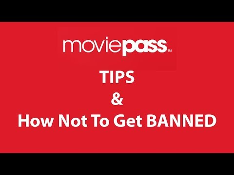 MoviePass Tips and How Not to Get Banned