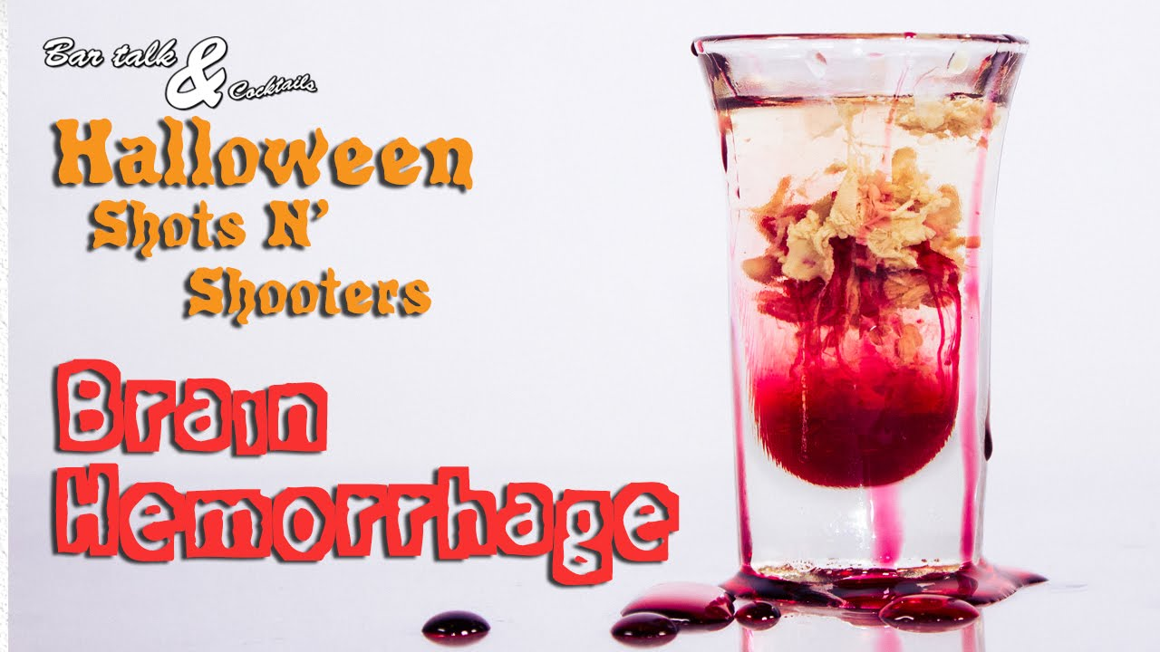 The Brain Hemorrhage Shooter - Halloween Shots N' Shooters - YouTube