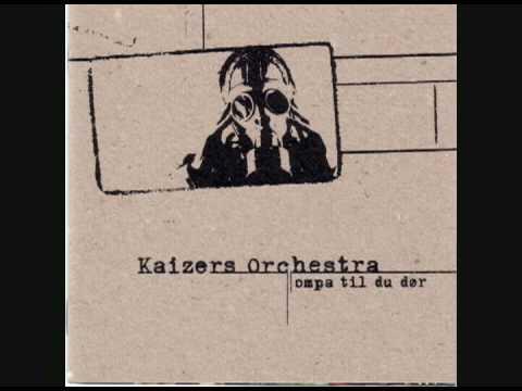 Kaizers Orchestra- Bak et halleluja(DEMO)