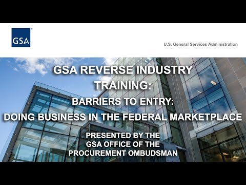 Barriers to Entry / Doing Business in the Federal Marketplace