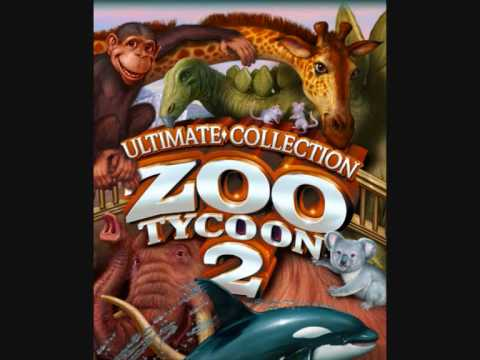 Zoo Tycoon 2 Music - Ultimate Collection Theme