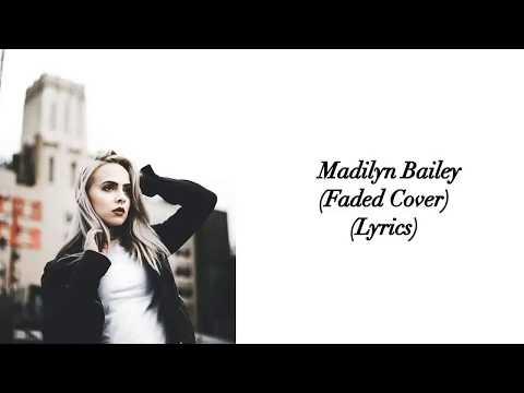 Madilyn Bailey - Faded Cover (Lyrics)