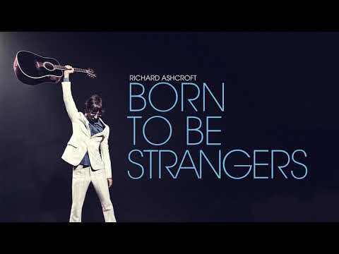 Richard Ashcroft - Born To Be Strangers (Official Audio) Mp3