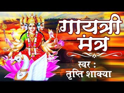 "Most Popular ""GAYATRI MANTRA"" 108 TIMES ||  Very Power Full || Tripti Shakya #Ambey Bhakti"