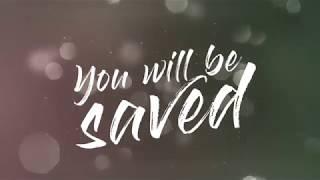 You Will Be Saved (Romans 10:9-10) (ESV) Lyric Video