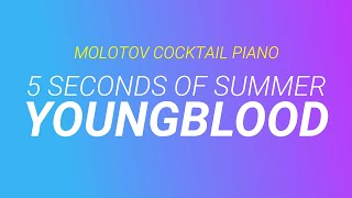 Youngblood - 5 Seconds of Summer cover by Molotov Cocktail Piano
